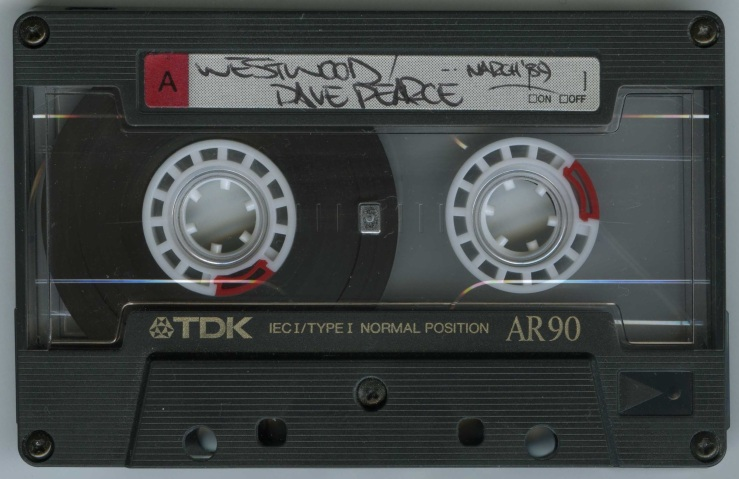 Westwood & Dave Pearce - March 1989 Pause Tape  TAPE